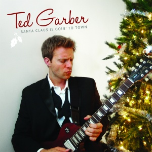 tedGarber_SantaClausIsGoinToTown_coverForCdMaster